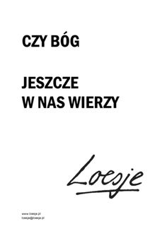 Loesje International Polish Words, Simple Words, Proverbs, Best Quotes, Thoughts, Motivation, Math Equations, Books, Psych