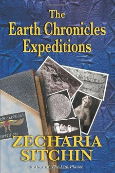The Earth Chronicles Expeditions by Zecharia Sitchin. $10.88. Author: Zecharia Sitchin. Publisher: Bear & Company (May 29, 2007)