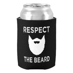 Respect the Beard funny mens shirt Can Cooler #koozies
