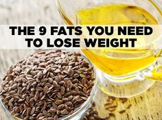9 different fatty acids and nutritional oils which lead to healthy weight loss