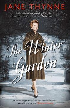 Historical Fiction - World War II Era Fiction. The Winter Garden by Jane Thynne.