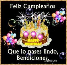 Spanish Birthday Wishes, Birthday Wishes Messages, Happy Birthday Celebration, Happy Birthday Wishes Cards, Birthday Blessings, Birthday Quotes, Happy Birthday In Heaven, Happy Birthday Flower, Baby Birthday