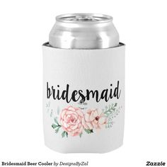 Bridesmaid Beer Cooler | Wedding Gifts | Bridesmaid Gifts | Bridal Favors | Bridesmaid Coozie