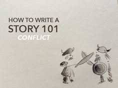 Patterns and Principles of Conflict in a Story will help you write a more effective story.