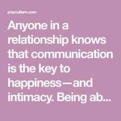 Anyone in a relationship knows that communication is the key to happiness—and intimacy. Being able to communicate with your partner about the naughty stuff can bring you closer together and make your intimate life more fun, passionate, adventurous and exciting.MORE: Does Eating Pineapple Really [...]