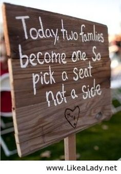 Wedding quote- I would have made it a more classy look then a wood sign lol!                                                                                                                                                      More
