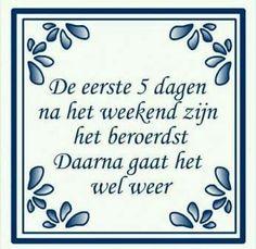 tegeltjes spreuken humor 94 Best Tegeltjes wijsheid images | Dutch quotes, Laughing, Jokes  tegeltjes spreuken humor