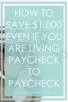 How to Save Money | Stop Living Paycheck to Paycheck | Budget | Savings Accounts | Personal Finance