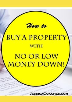 Most of us have heard that it is smart to have 20% downpayment to purchase a home.  And it is.  Your payments will be lower, less interest will be paid over the course of the loan with a large down… http://jessicacoaches.com/2017/03/how-to-buy-a-property-with-no-or-low-money-down/
