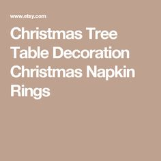 Christmas Tree Table Decoration Christmas Napkin Rings