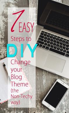 Blogging Tips | DIY Change your Theme without a Developer the Non-Techy Way