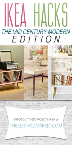Ikea Hacks The Mid-Century Modern Edition - The Cottage Market We have the Mid-Century legs for IKEA Hacks! Check it out: http://www.tablelegs.com/Mid-Century-Modern-Furniture-Legs.aspx