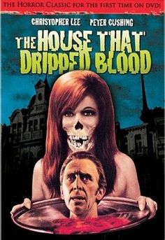 The House That Dripped Blood 1971