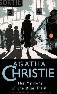 The Mystery of the Blue Train   by Agatha Christie http://austen12.tumblr.com/post/21540075694/alisonsbookshelf-the-mystery-of-the-blue-train