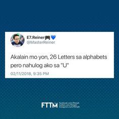 Bisaya Quotes, Tweet Quotes, Qoutes, Filipino Quotes, Tagalog Love Quotes, Filipino Pick Up Lines, Funny Tweets, Funny Jokes, Hugot Quotes
