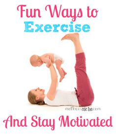 fun ways to exercise as a mom