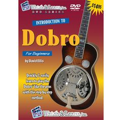 Introduction to Dobro Guitar 60 minute DVD for Beginners by David Ellis