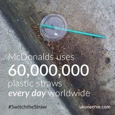 Another staggering straw fact. We can change this! #switchthestraw #strawssuck…