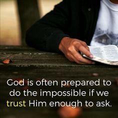 Trust & ask.