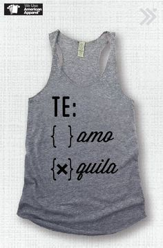 TE Amo or Quila..Funny Tank Yoga Shirt Gym Shirt Gym by everfitte