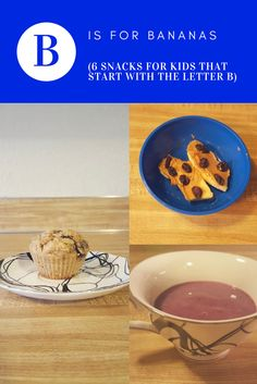 6 snacks that start with the letter B