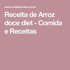 Receita de Arroz doce diet - Comida e Receitas