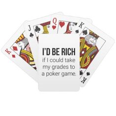 I'd Be Rich Playing Cards - diy cyo customize create your own personalize