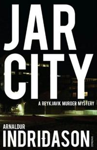 Arnaldur Indriðason #1 Jar City | Scandinavian Crime Books