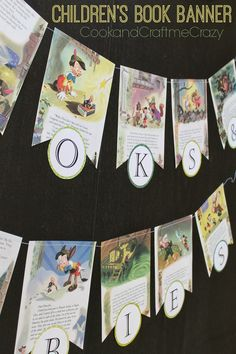 Children's Book Banner -perfect for baby showers, birthday's or room decoration! http://cookandcraftmecrazy.blogspot.com/2014/01/childrens-book-banner.html