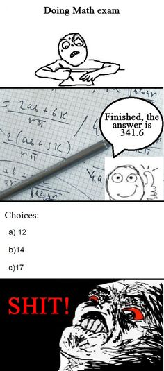 math-exam-rage! This is me everytime!