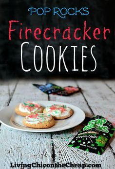**Pop Rocks Firecracker Cookies** These are so much fun and perfect for 4th of July celebrations or birthday parties. My Kids LOVED these! Fun and a bit nostalgic too! (+ super easy) #Cookies