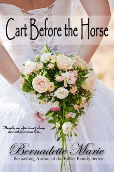 Cart Before The Horse by Bernadette Marie   Get your FREE copy now! http://www.planetebooks.net/cart-before-the-horse-by-bernadette-marie/