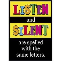 Listen and Silent   Posters