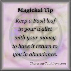 Magickal Tip for Growing Your Money – Charissa's Cauldron    (Addition from TwiceResurrected: You can also do the same in your cash box or till if you have a business!)