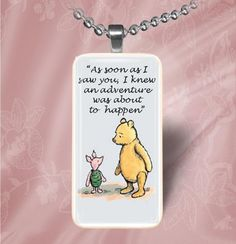 Piglet Quotes On Love - damn! Another Winnie the Pooh/Piglet quote I want as a tattoo... How many would be too many?