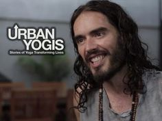 Russell Brand's Story - Overcoming Addiction Through Yoga | URBAN YOGIS the best video inspiration to start yoga, nothing more to say. <3 enjoy!!