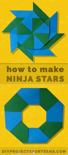 How To Make Ninja Stars. Cool Paper Crafts for Kids and Teens. Boys and Girls love these Cheap but Cool DIY Projects You Can Make At Home http://diyprojectsforteens.com/how-to-make-ninja-stars/