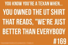 I want to own a shirt that says that about UT!!! Love ya mom!