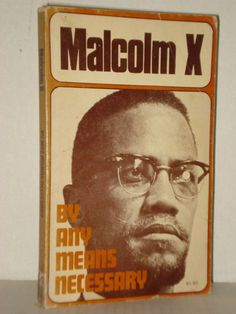 By Any Means Necessary (Malcolm X Speeches and Writings) by Malcolm X