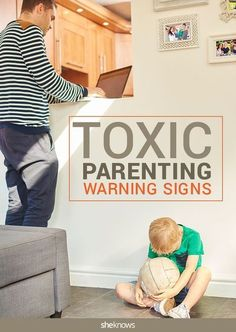 Signs that you really are the toxic parent your kids are complaining about #ParentingDiscipline