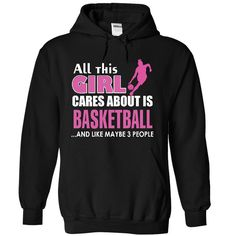 All this girl cares about is Basketball T Shirt, Hoodie, Sweatshirts