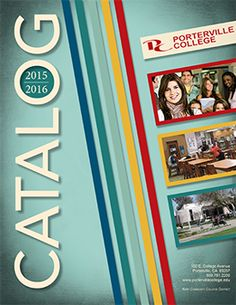 Catalog | Porterville College Spring Term, Course Catalog, Catalog Cover, College Courses, Graphic Design, Visual Communication