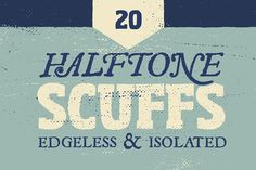 Vintage Halftone Scuffs by GhostlyPixels on @creativemarket