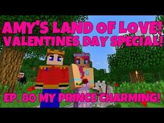 Amy's Land Of Love! Ep.80 My Prince Charming! Valentines Day Special! | Amy Lee33 - YouTube