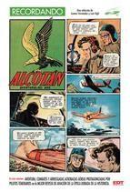 """Recompilación do mellor publicado na revista """"Alcotán"""" (1952) pola editorial Cliper, que durou 12 números e estaba dedicada ás historietas de tema aeronáutico. Aínda que estivo pouco tempo nos quioscos, tivo un grande impacto entre os afeccionados da época, por permitirlles escapar da triste realidade cotiá do país durante a ditadura, cunhas aventuras que lles levaban a afastados lugares que poucos poderían contemplar fóra desas viñetas."""