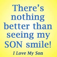 Mother Quotes : Love all my sons Mommy Quotes, Daughter Quotes, Mother Quotes, Family Quotes, Life Quotes, Love My Son Quotes, I Love My Son, Love You, Mothers Love