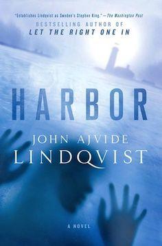 Harbor by John Ajvide Lindqvist