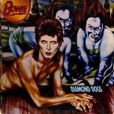 Diamond Dogs by David Bowie - Music and Lyrics
