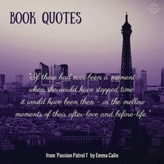 A #bookquote from Emma Calin's 'Passion Patrol 1' - Anna reflecting on a romantic interlude in Paris.