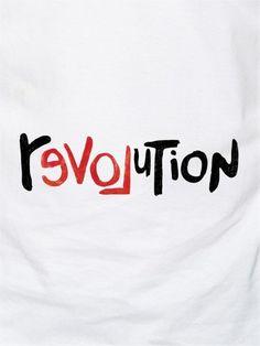 love-revolution Home Tattoo, Baby Tattoos, Tatoos, Revolution Tattoo, Revolution Quotes, Art Quotes, Tattoo Quotes, Typography Quotes, Equality Tattoos